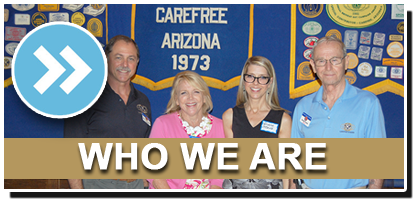 WHO WE ARE - Kiwanis club of carefree